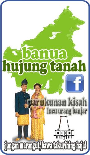 Cerita Lucu Bahasa Banjar Banua Hujung Tanah